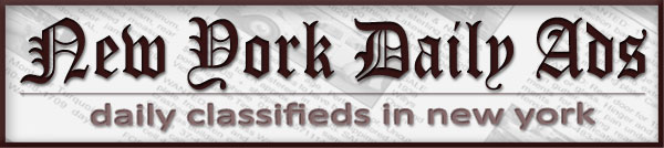New york Daily Ads, family friendly and local classifieds market in the USA.